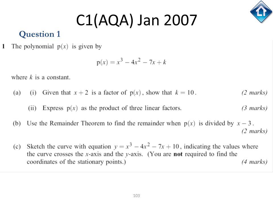 C1(AQA) Jan 2007 Question 1