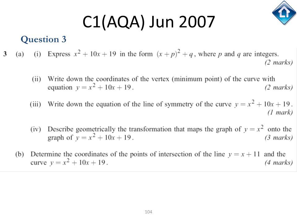C1(AQA) Jun 2007 Question 3