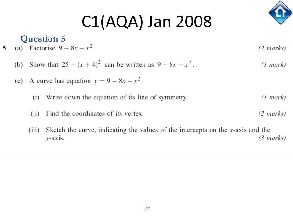C1(AQA) Jan 2008 Question 5