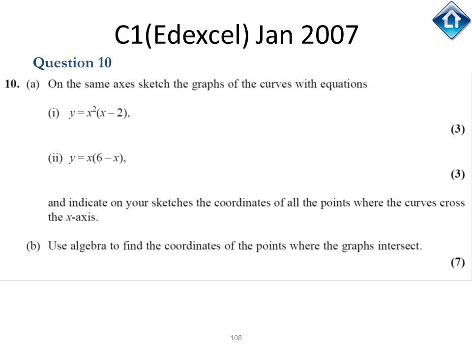C1(Edexcel) Jan 2007 Question 10