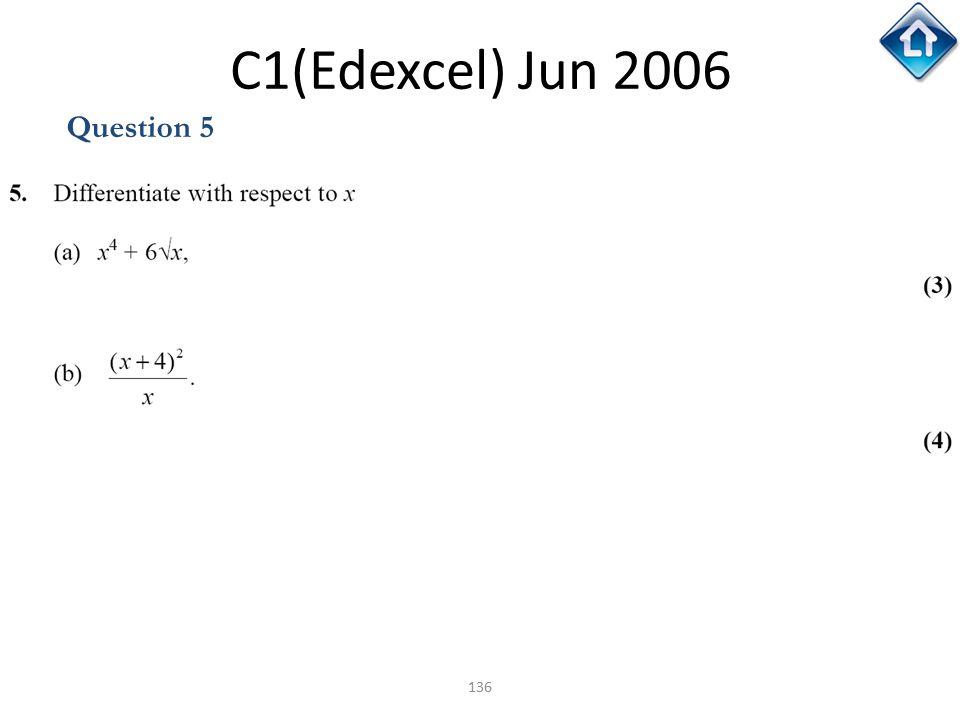 C1(Edexcel) Jun 2006 Question 5