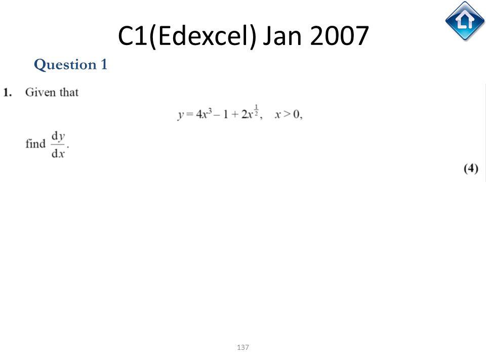 C1(Edexcel) Jan 2007 Question 1