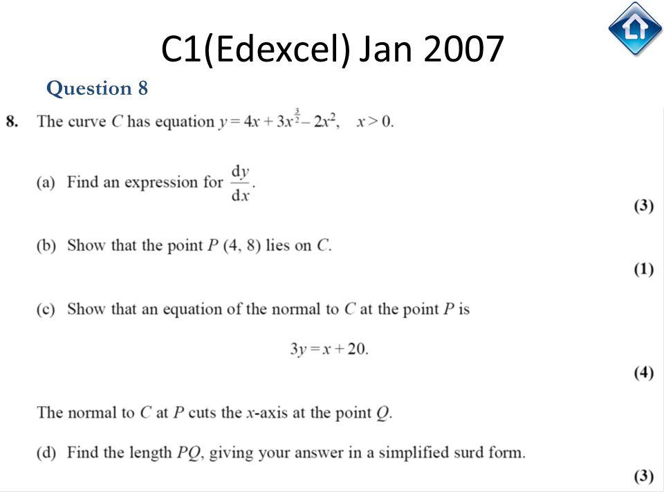 C1(Edexcel) Jan 2007 Question 8