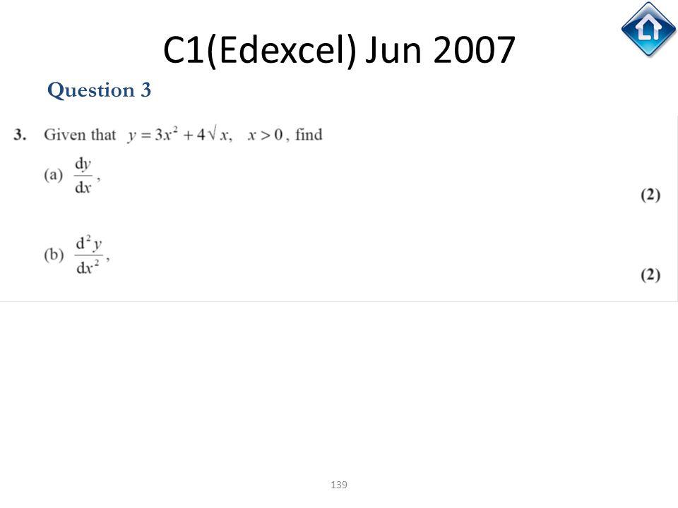 C1(Edexcel) Jun 2007 Question 3