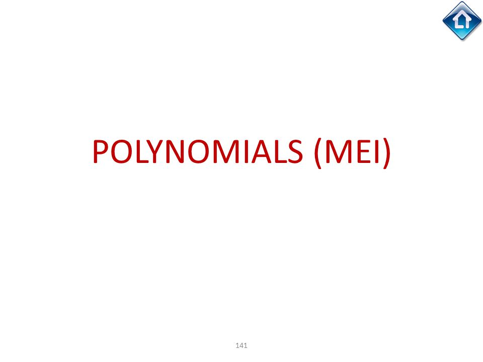 POLYNOMIALS (MEI)