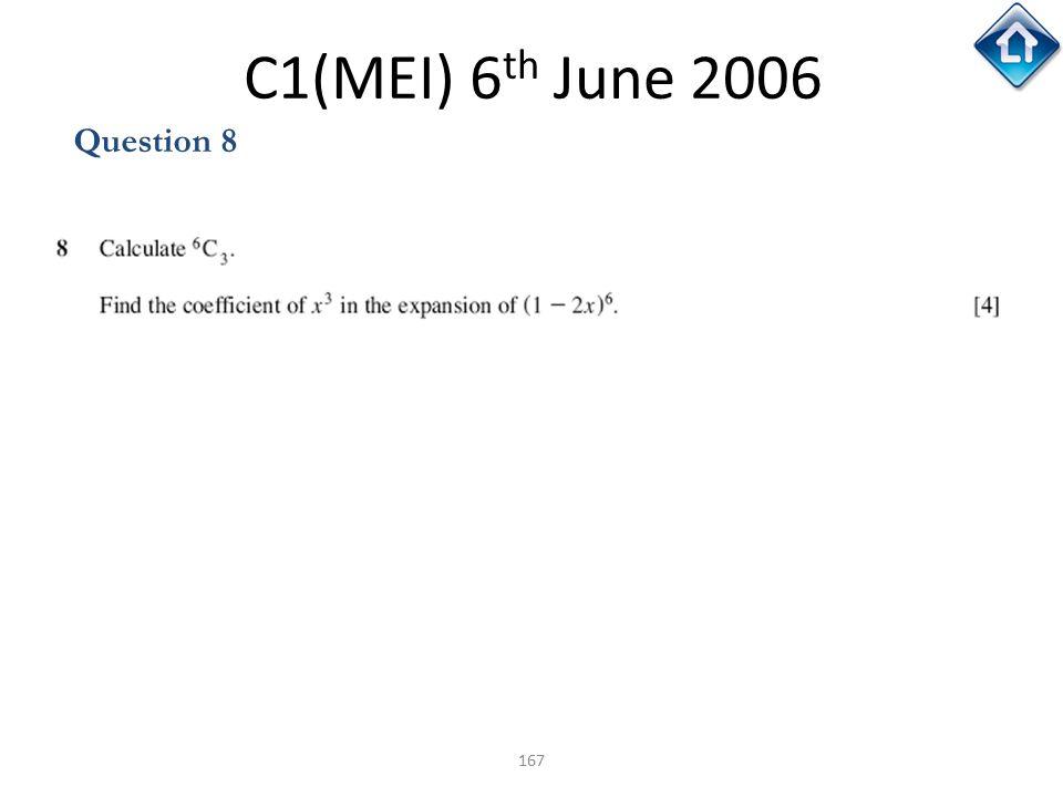 C1(MEI) 6th June 2006 Question 8