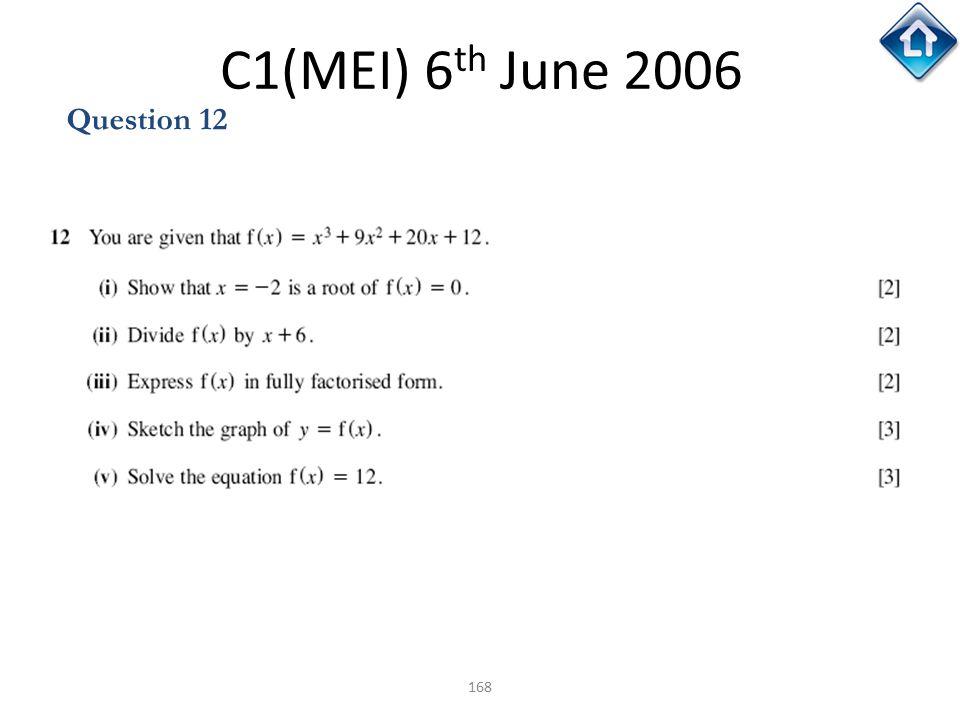 C1(MEI) 6th June 2006 Question 12