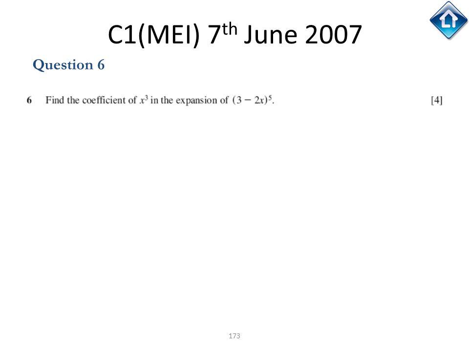 C1(MEI) 7th June 2007 Question 6