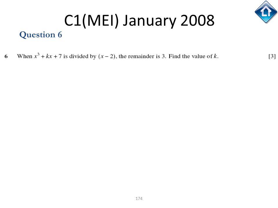 C1(MEI) January 2008 Question 6