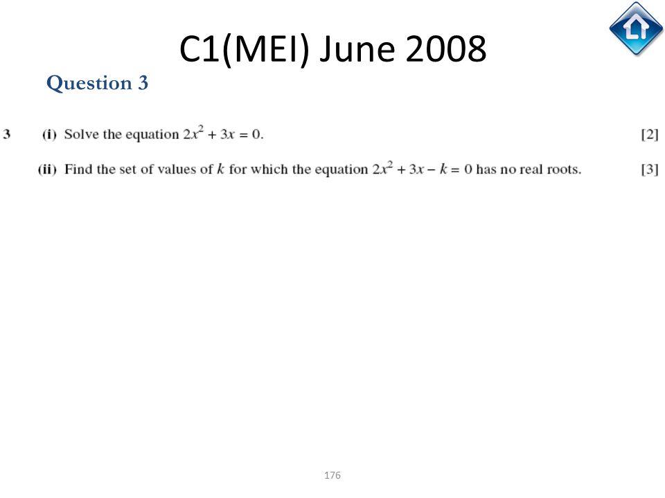 C1(MEI) June 2008 Question 3