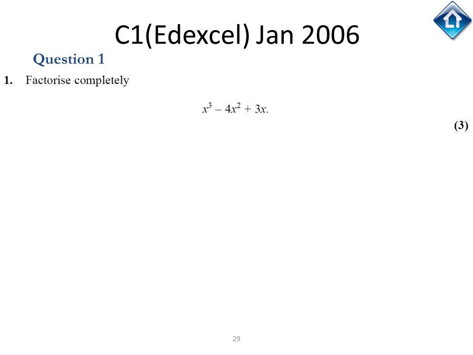 C1(Edexcel) Jan 2006 Question 1