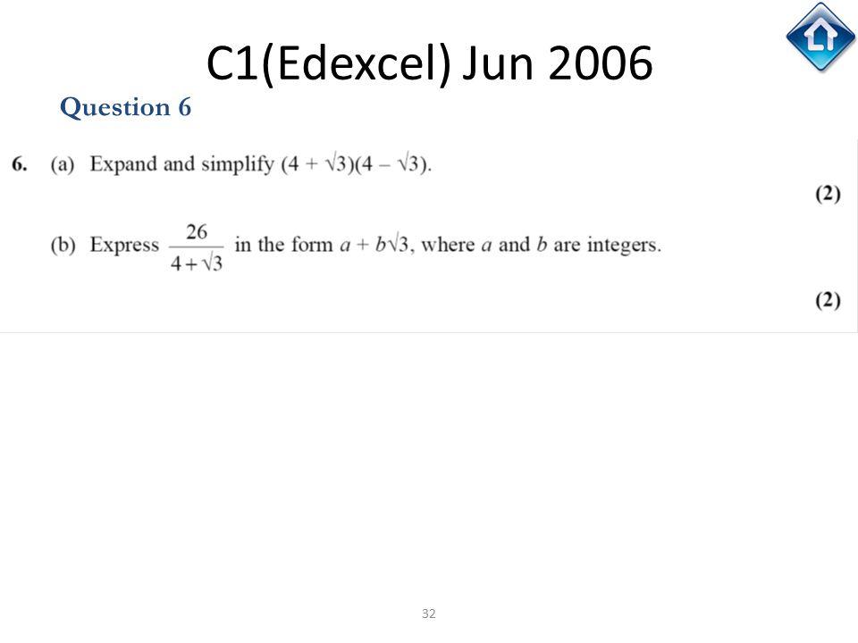 C1(Edexcel) Jun 2006 Question 6 C1(Edexcel) Jun 2006