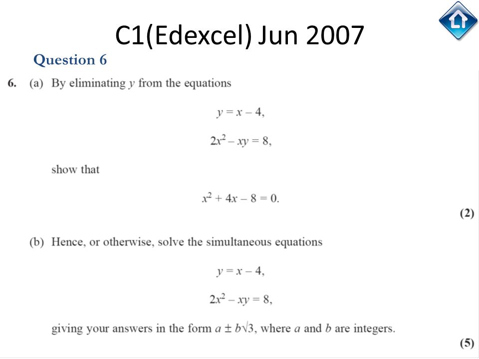 C1(Edexcel) Jun 2007 Question 6 C1(Edexcel) Jun 2007