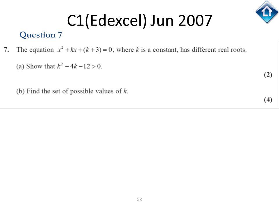 C1(Edexcel) Jun 2007 Question 7 C1(Edexcel) Jun 2007