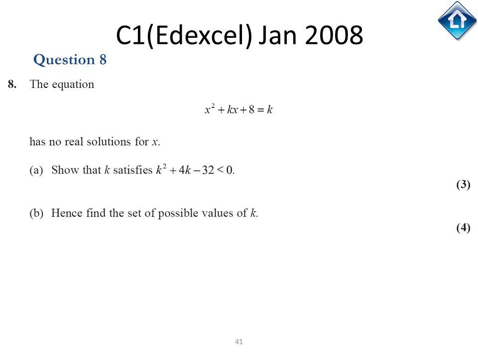 C1(Edexcel) Jan 2008 Question 8 C1(Edexcel) Jan 2008