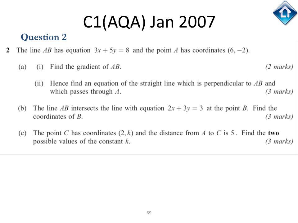 C1(AQA) Jan 2007 Question 2