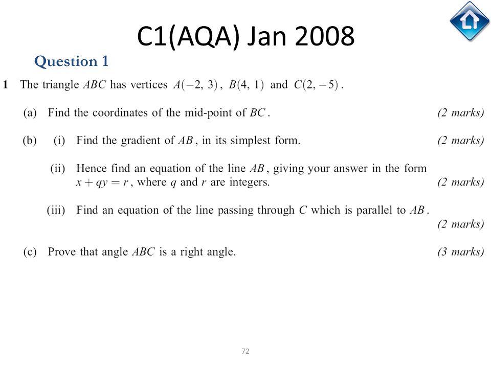 C1(AQA) Jan 2008 Question 1