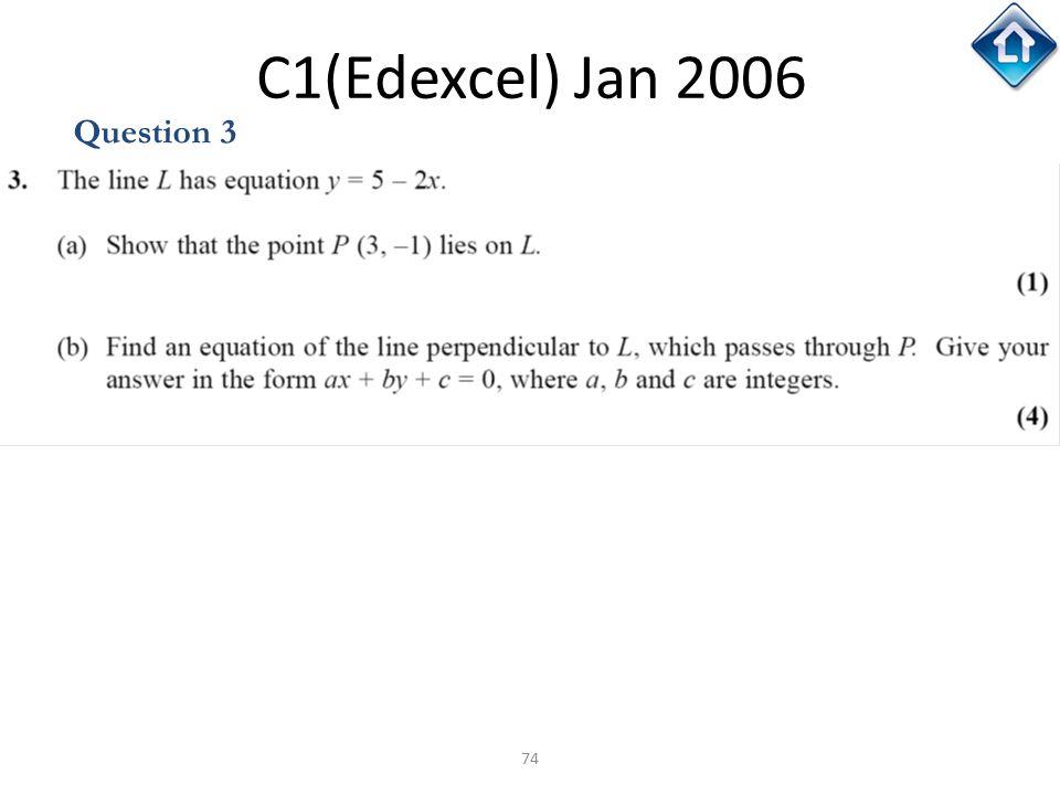 C1(Edexcel) Jan 2006 Question 3