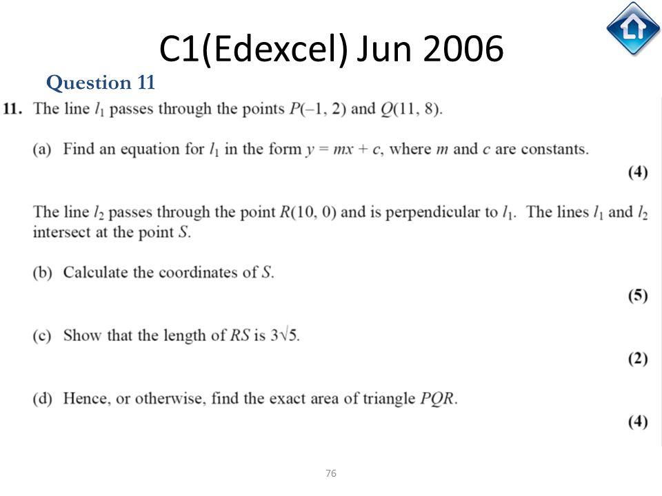 C1(Edexcel) Jun 2006 Question 11