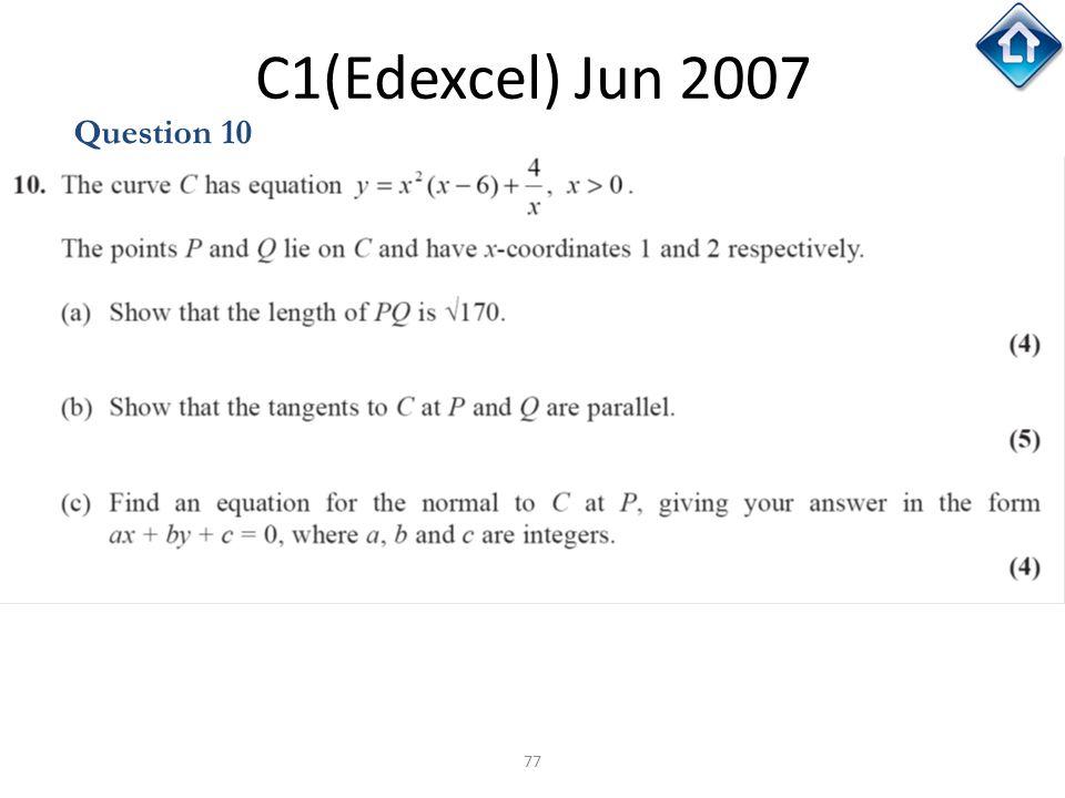 C1(Edexcel) Jun 2007 Question 10