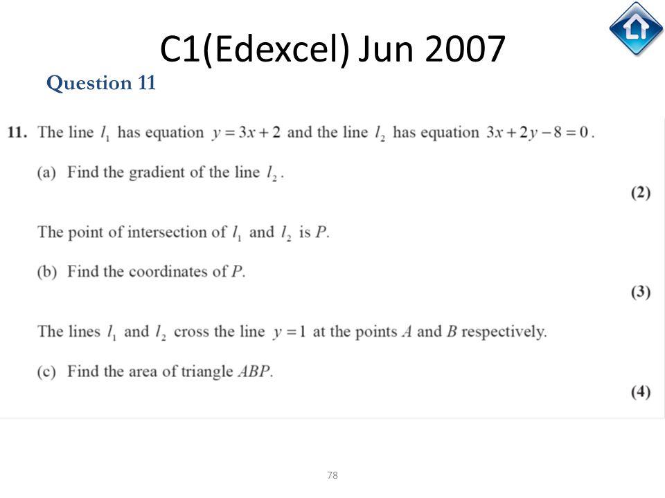 C1(Edexcel) Jun 2007 Question 11