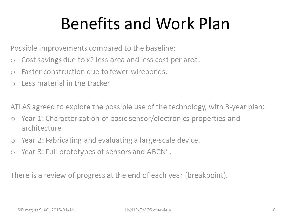 Benefits and Work Plan Possible improvements compared to the baseline:
