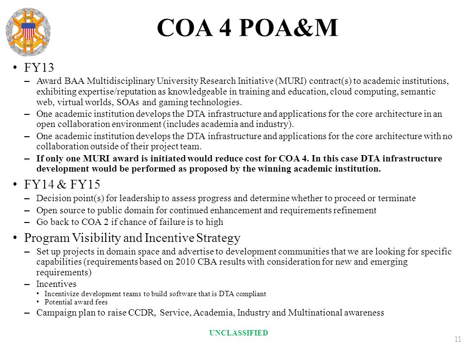COA 4 POA&M FY13 FY14 & FY15 Program Visibility and Incentive Strategy