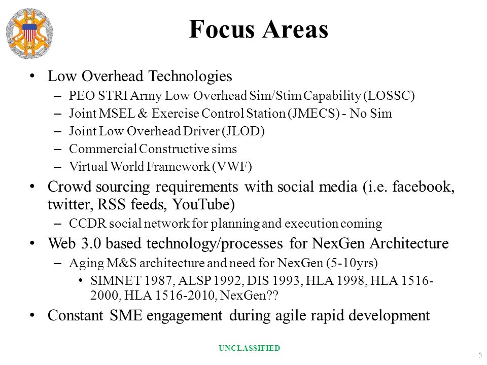 Focus Areas Low Overhead Technologies