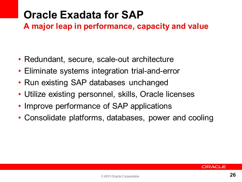 Oracle Exadata for SAP A major leap in performance, capacity and value