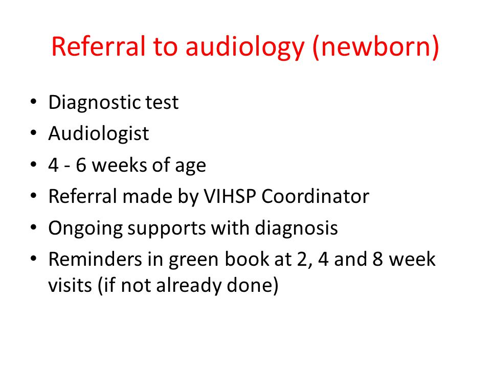 Referral to audiology (newborn)
