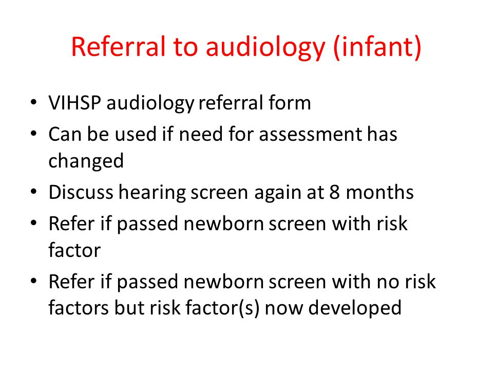 Referral to audiology (infant)