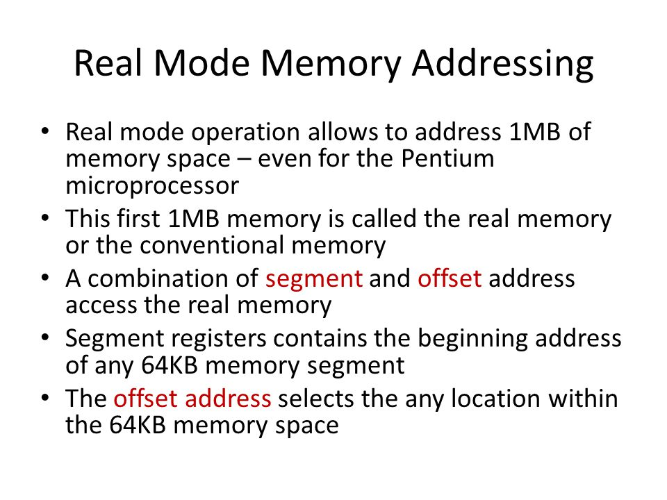 Real Mode Memory Addressing