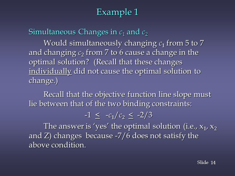 Example 1 Simultaneous Changes in c1 and c2