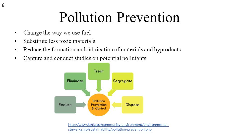 Pollution Prevention Change the way we use fuel