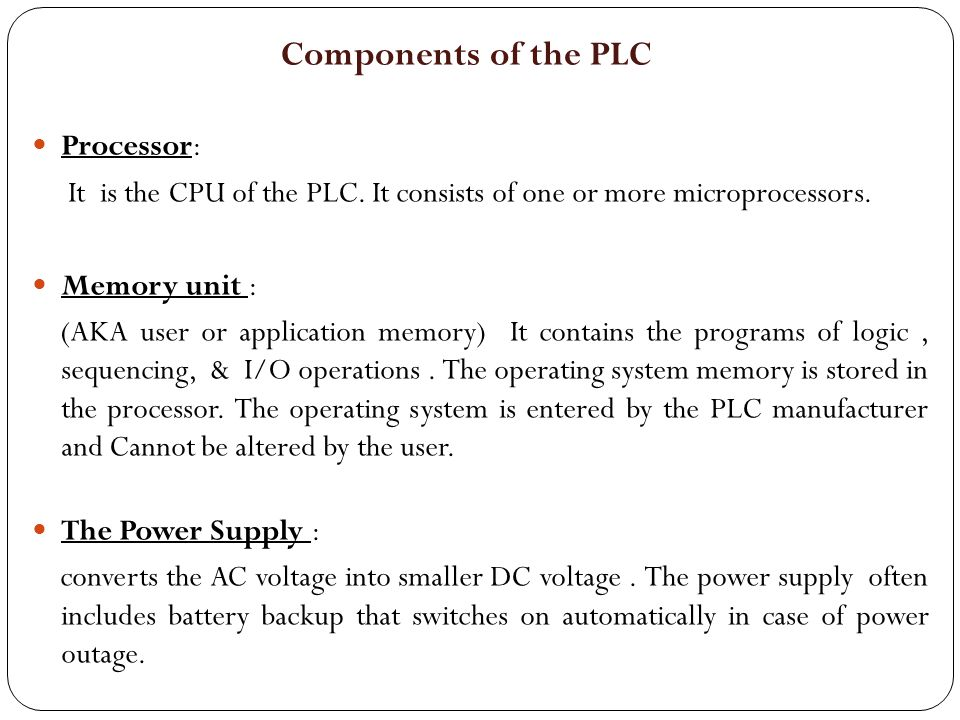 Components of the PLC Processor:
