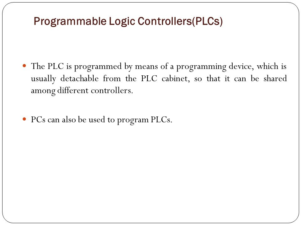Programmable Logic Controllers(PLCs)