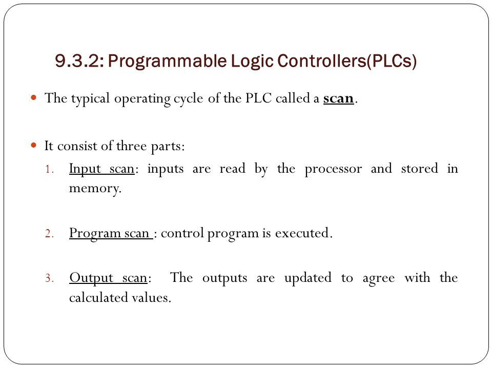 9.3.2: Programmable Logic Controllers(PLCs)