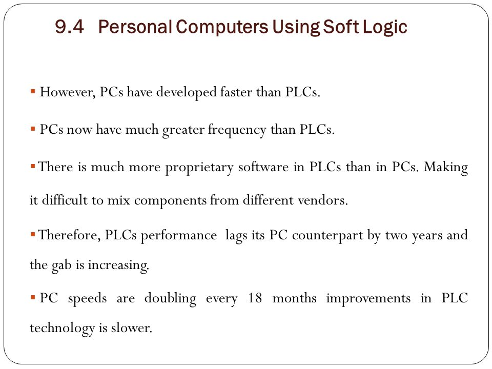 9.4 Personal Computers Using Soft Logic