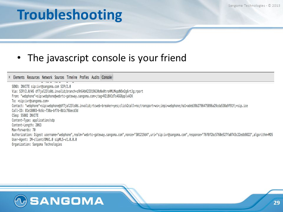 Troubleshooting The javascript console is your friend