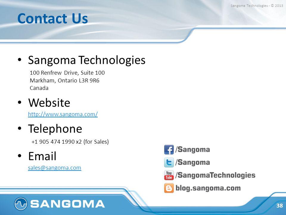 Contact Us Sangoma Technologies Website http://www.sangoma.com/
