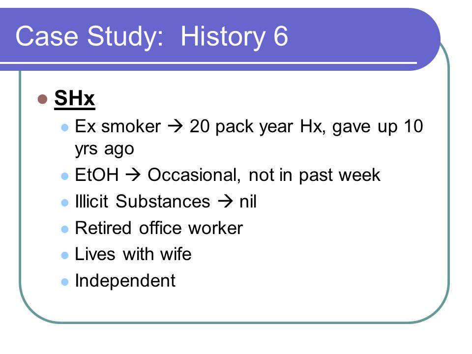 Case Study: History 6 SHx