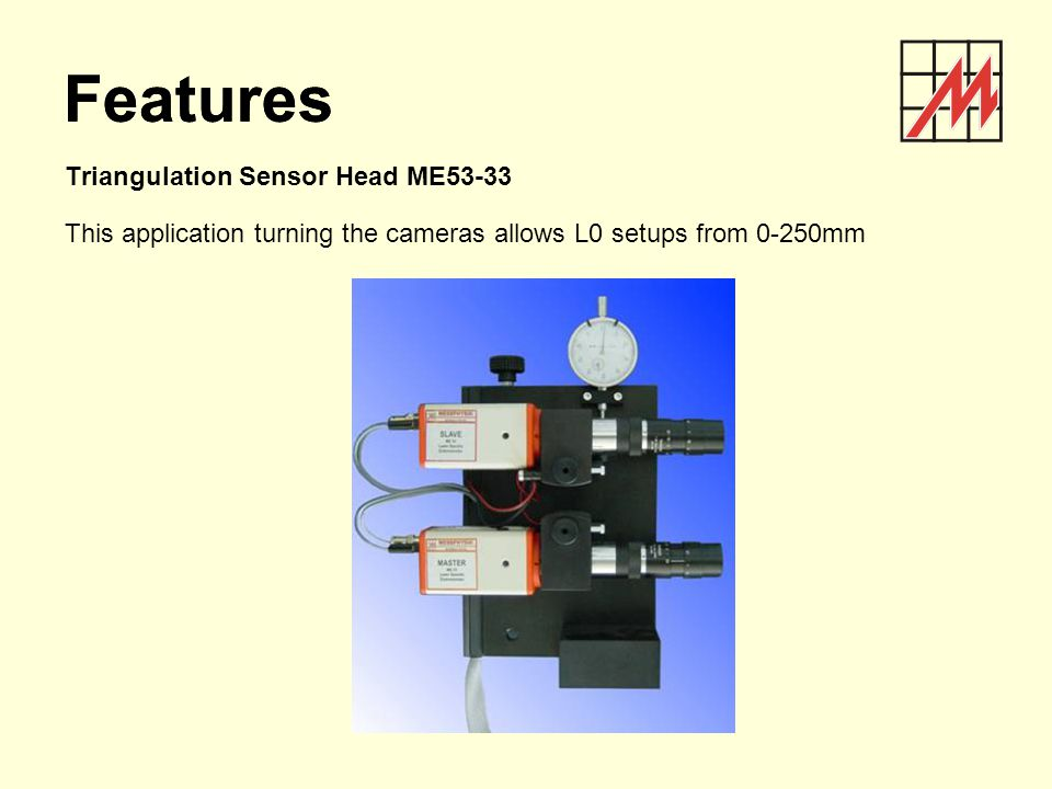 Features Features Triangulation Sensor Head ME53-33