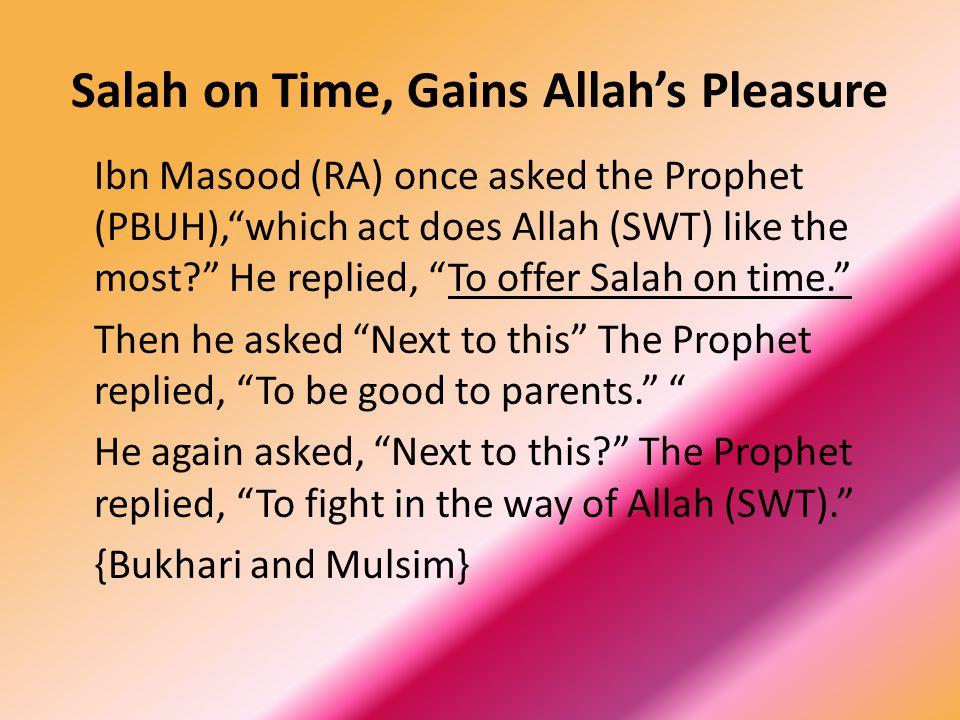 Salah on Time, Gains Allah's Pleasure