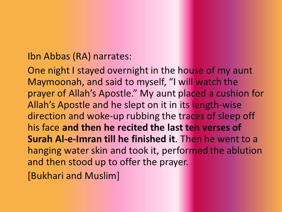 Ibn Abbas (RA) narrates: