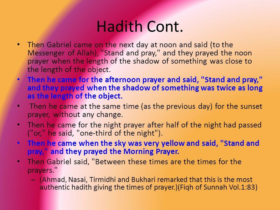 Hadith Cont.