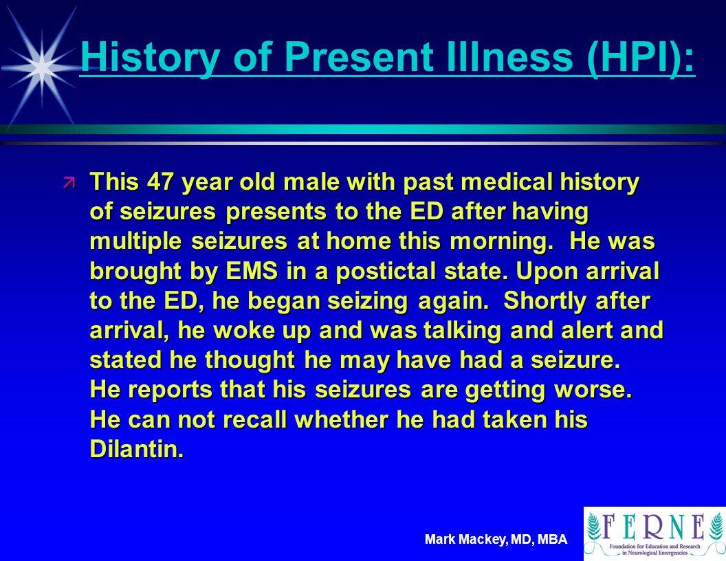 History of Present Illness (HPI):