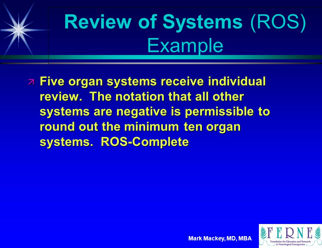 Review of Systems (ROS) Example
