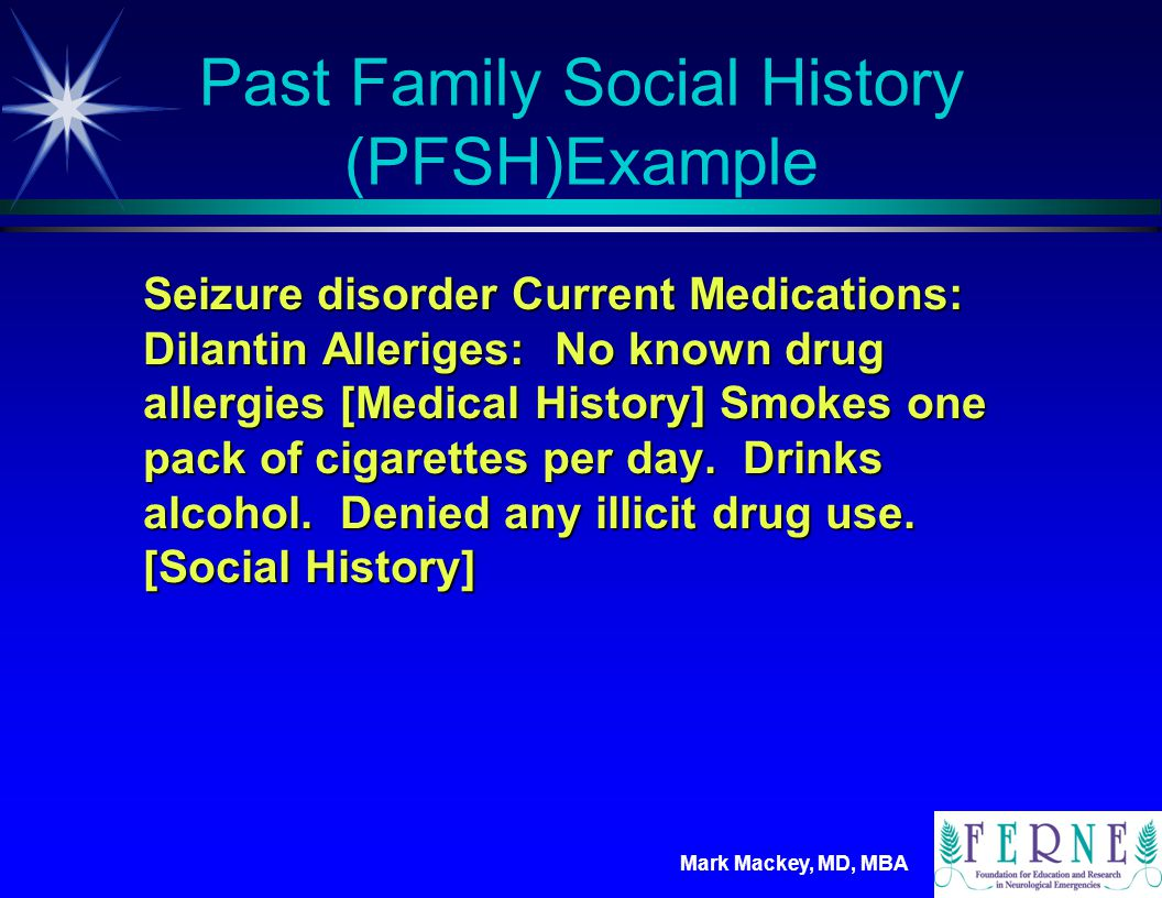 Past Family Social History (PFSH)Example