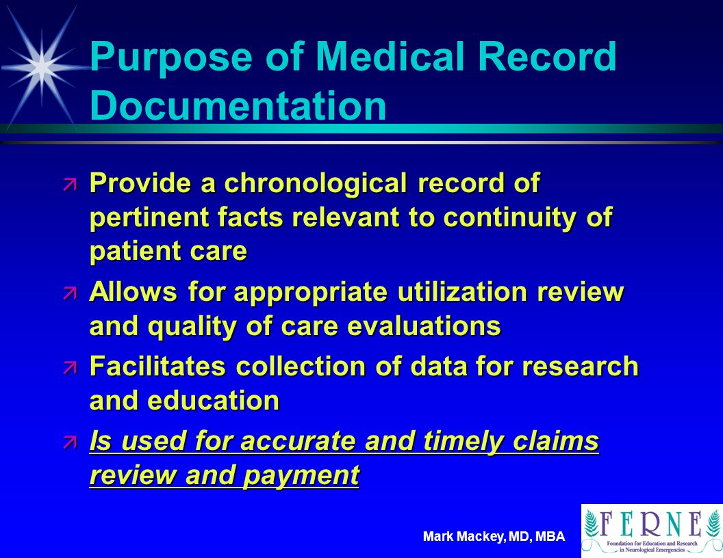 Purpose of Medical Record Documentation