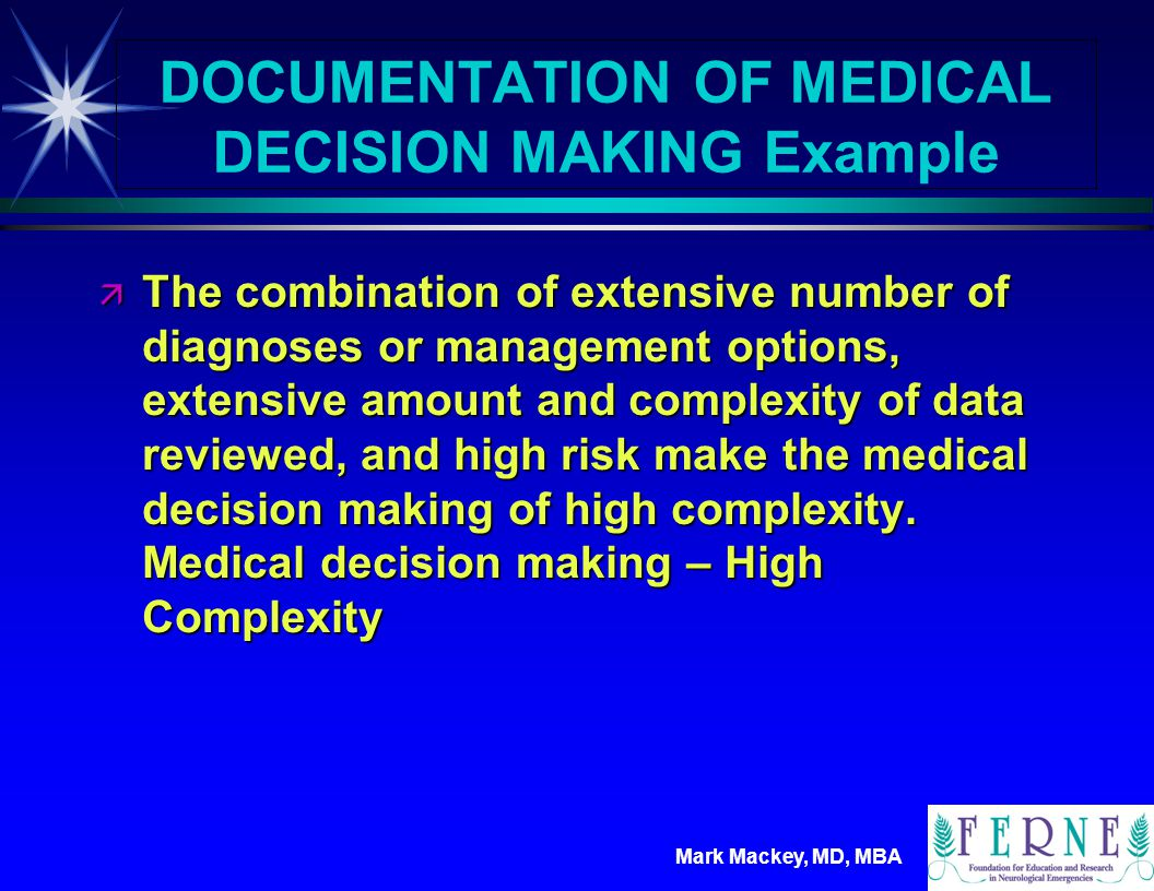 DOCUMENTATION OF MEDICAL DECISION MAKING Example